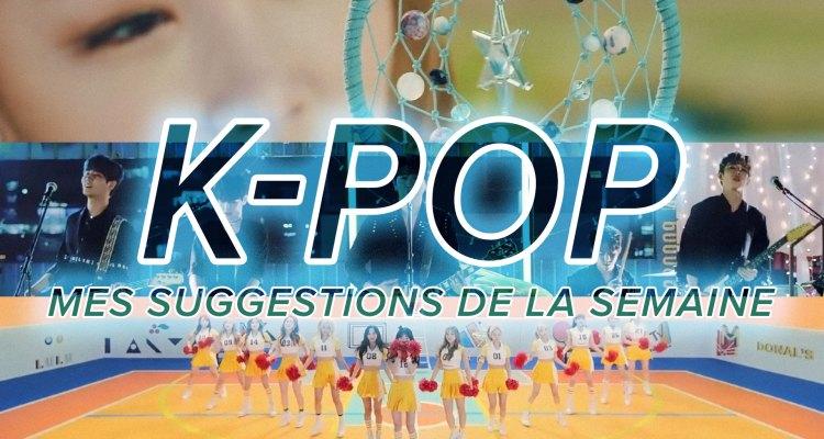 K-Pop du 4 au 10 juin 2017