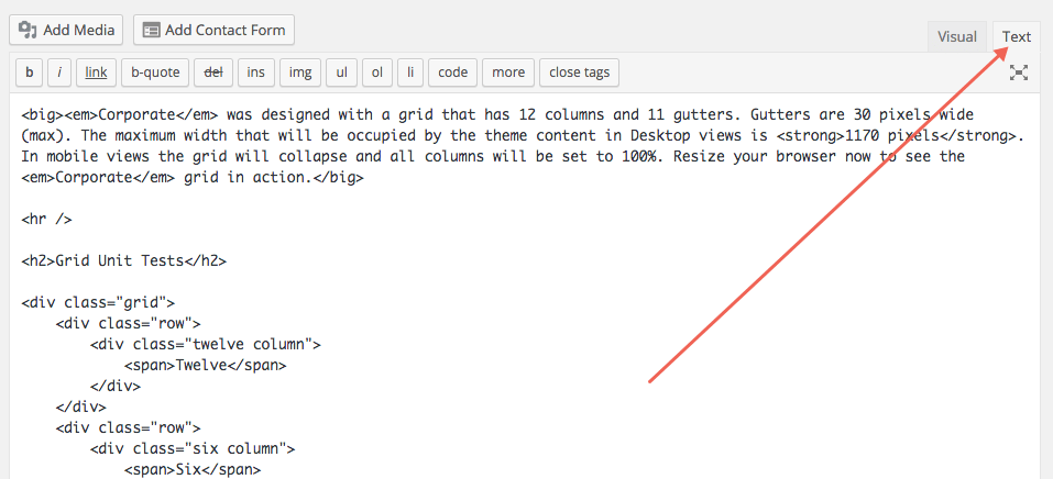 Make sure that you've clicked over to the Text editor in order to add the following grid layouts into your site.