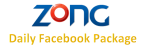 Zong Facebook Bundle for Daily