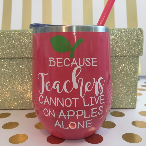 because teachers cannot live on apples alone stainless wine tumbler coral by zoo&roo