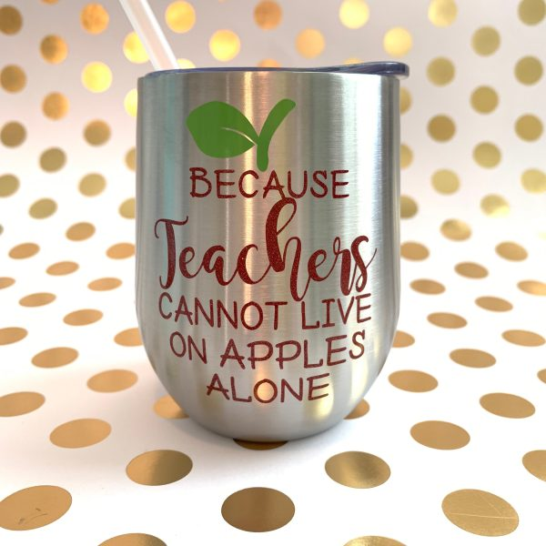 because teachers cannot live on apples alone silver with red