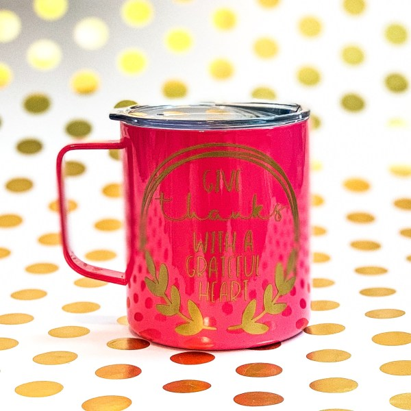 Give thanks with a grateful heart stainless mug