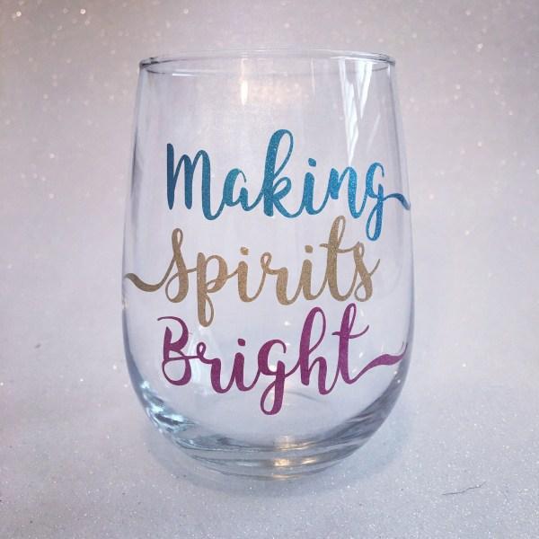 making spirits bright wine glass