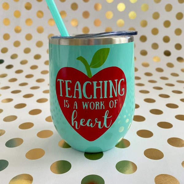 teaching is a work of heart wine tumbler mint