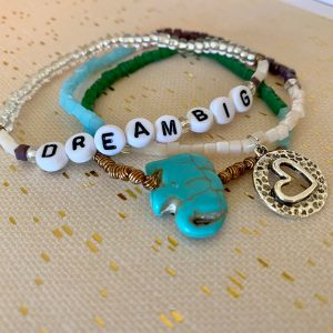 Dream Big bracelets
