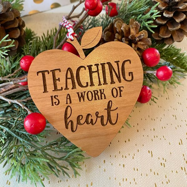 teaching is a work of heart ornament