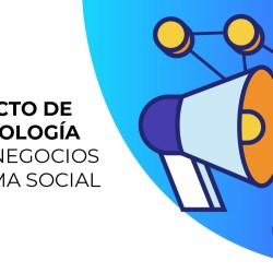 El impacto de la tecnología en los negocios de forma social