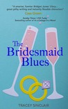 #BookReview of The Bridesmaid Blues by Tracey Sinclair @Thriftygal @annecater #randomthingtours #bridesmaidblues
