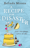 #GuestPost by Belinda Missen, author of A Recipe for Disaster @belinda_missen @rararesources @hqdigitalUK