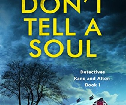 #AudiobookReview of Don't Tell A Soul by D.K Hood @DKHood_Author @bookouture