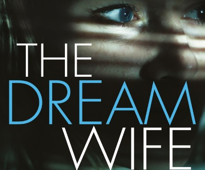 #BookReview of  The Dream Wife by Louisa de Lange @paperclipgirl @Tr4cyF3nt0n @AlainnaGeorgiou @orionbooks