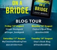 #BookReview of Strangers on a Bridge by Louise Mangos @LouiseMangos @harpercollins @hqdigitaluk #StrangersOnAbridge #NetGalley