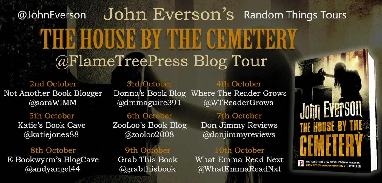#Excerpt from The House by the Cemetery by John Everson @johneverson @annecater @flametreepress