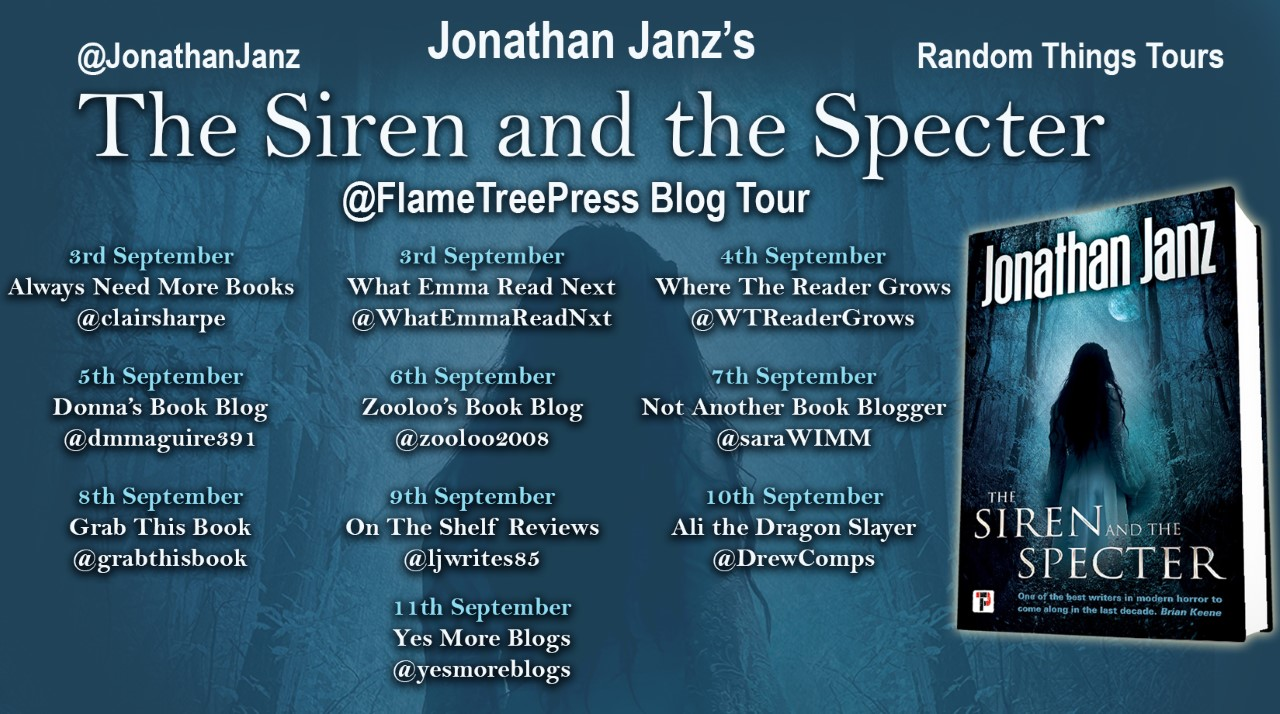 #BookReview of The Siren and the Specter by Jonathan Janz @JonathanJanz @annecater @flametreepress #randomthingstours