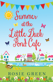 #BookReview – Summer at the little Duck Pond Cafe by Rosie Green @Rosie_Green1988 @rararesources