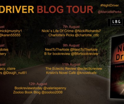 #BookReview of Night Driver by Marcelle Perks @MarcellePerks @UrbaneBooks #NightDriver #LoveBooksGroupTours