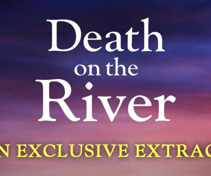 #Excerpt from Death on the River by Clare Chase @ClareChase_ @nholten @bookouture
