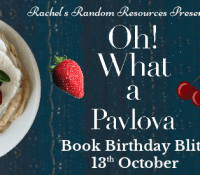 #BookReview of Oh! What A Pavlova by Isabella May @IsabellaMayBks @rararesources @crookedcatbooks #giveaway