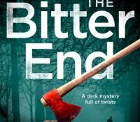 #BookReview – The Bitter End by Ann Evans and Robert D Tysall @TYSALLSPHOTOS @annevansauthor @Bloodhoundbook @netgalley