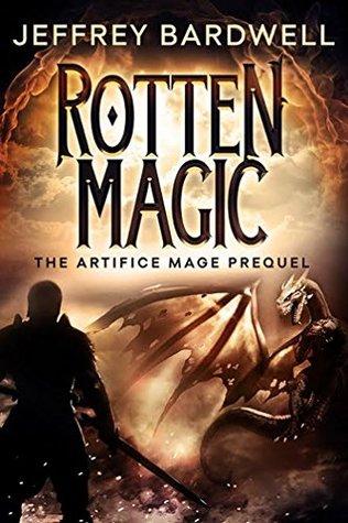 #BookBlitz and  #GuestPost of Rotten Magic by Jeffrey Bardwell @twigboat #giveaway