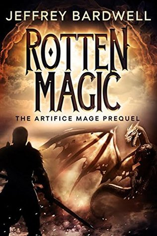 #BookBlitz and  #GuestPost of Rotten Magic by Jeffrey Bardwell @twigboat #giveaway