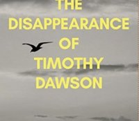 #BookReview – The Disappearance of Timothy Dawson by Nathan Parker @parker_book