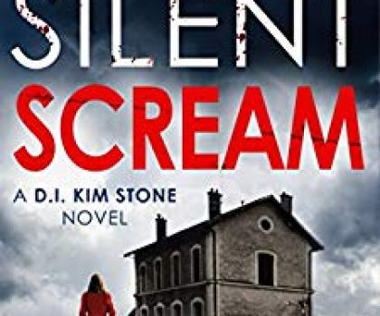 #BookReview of Silent Scream by Angela Marsons @WriteAngie @bookouture #BuddyReading #DetectiveKimStone #NewAuthorForMe