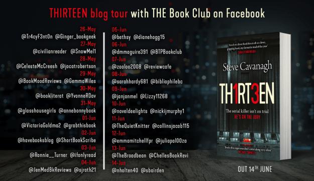 #BookReview of Thirteen by Steve Cavanagh blog tour @Lauren_BooksPR @SSCav @orionbooks @Tr4cyF3nt0n#thatbookthathook