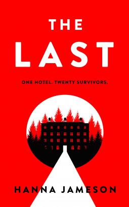 #BookReview of The Last by Hanna Jameson @hanna_jameson @PenguinUKBooks @VikingBooksUK @Emily_BookPR #TheLast #NetGalley