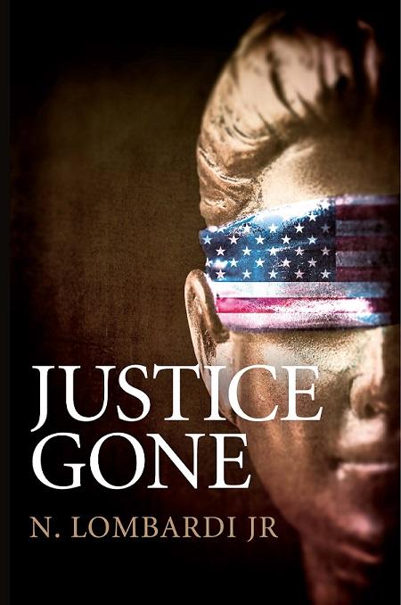 #ReleaseDayBlitz of Justice Gone by N.Lombardi Jr