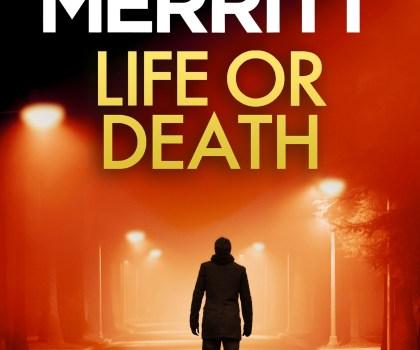 #BookReview of Life or Death by Chris Merritt @DrCJMerritt @bookouture @nholten40  #LifeOrDeath #NetGalley