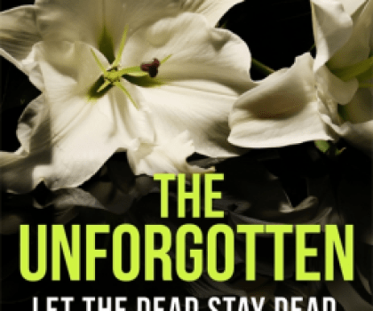 #BookReview of The Unforgotten by Amy MacKinnon @Tr4cyF3nt0n @TrapezeBooks #theunforgotten