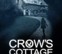 #BookReview of Crow's Cottage by John Bowen  @johnybwrites @Tr4cyF3nt0n