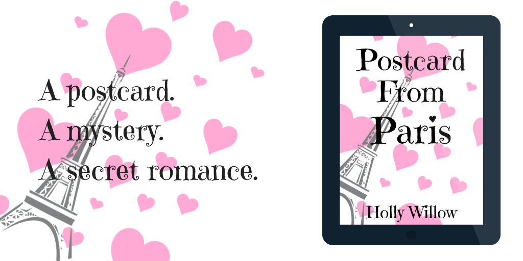 #Excerpt from Postcard from Paris by Holly Willow and a #GuestPost @HWAuthor