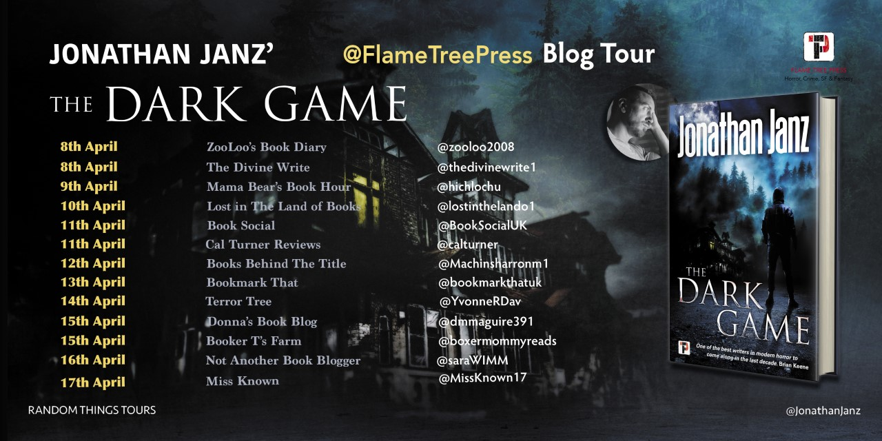 #BookReview of The Dark Game by Jonathan Janz @jonathanjanz @flametreepress @annecater #Randomthingstour