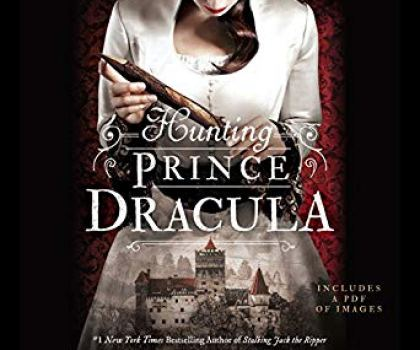 #AudiobookReview of Hunting Prince Dracula by Kerri Maniscalco @KerriManiscalco @audibleuk @jimmy_books @nicolabarber_vo