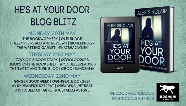 #BookReview of He's At Your Door by Alex Sinclair @asinclairauthor @bloodhoundbook #hesatyourdoor
