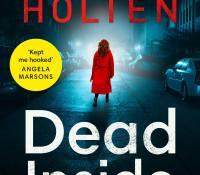 #BookReview of Dead Inside by Noelle Holten @nholten40 @BOTBSPublicity @killerreads #debut