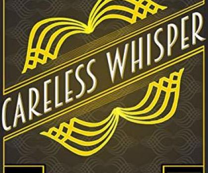 #BookReview for Careless Whisper by T.S Hunter @TSHunter5 @reddogtweets #SohoNoir #Carelesswhisper