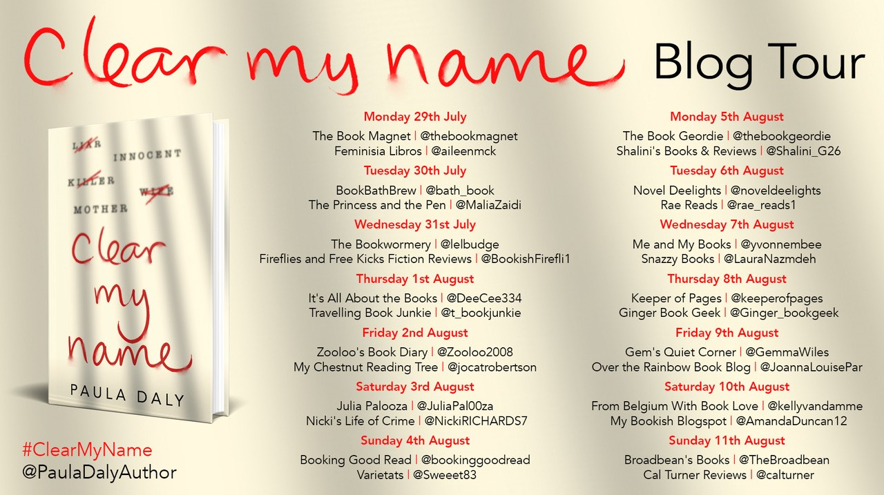 #BookReview of Clear My Name by Paula Daly @PaulaDalyAuthor @TransworldBooks @damppebbles @HJ_Barnes