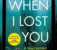 #GuestPost by Merilyn Davies, author of When I Lost You @nellbelleandme @rachel90kennedy @arrowpublishing #whenilostyou
