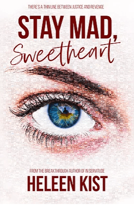 #BookReview of Stay Mad, Sweetheart by Heleen Kist @hkist @RedDogTweets