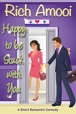Happy to be Stuck With You by Rich Amooi @RichAmooi #BookReview #Book8 #Novella #AuthorTakeOver