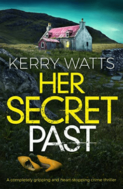 Her Secret Past by Kerry Watts #BookReview @Denmanisfab @nholten40 @bookouture #DetectiveJessieBlake
