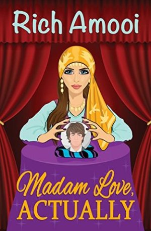 Madam Love, Actually by Rich Amooi @RichAmooi #BookReview #Book11 #AuthorTakeOver