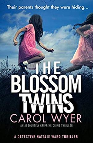 The Blossom Twins by Carol Wyer @CarolEWyer  @bookouture #BookReview #Book5 #DetectiveNatalieWard