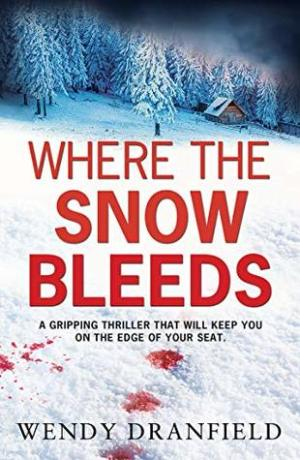 Excerpt Time! Where the Snow Bleeds @WendyDranfield #AuthorTakeOver