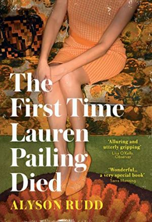 The First Time Lauren Pailing Died by Alyson Rudd @allyrudd_times @HQstories #20Booksfor Summer #Book5
