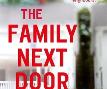 The Family Next Door by Sally Hepworth @SallyHepworth   @HodderBooks @NetGalley #BookReview #NetGalley