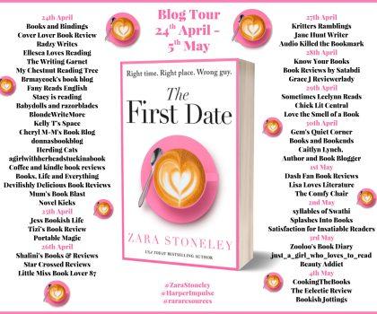 The First Date by Zara Stoneley @Zarastoneley @Rararesources @0neMoreChapter_ #BookReview #BlogTour #NetGalley